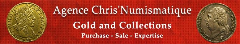 AGENCE CHRIS'NUMISMATIQUE OR ET COLLECTIONS