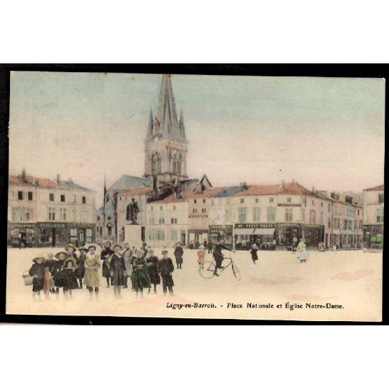 55 - LIGNY EN BARROIS (Meuse) - Place Nationale et Eglise Notre Dame
