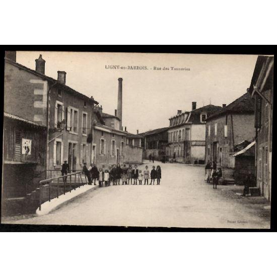 55 - LIGNY EN BARROIS (Meuse) - Rue des Tanneries