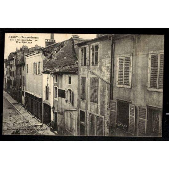 NANCY - Bombardement des 9-10 Septembre 1914 - Rue Saint Anne - Guerre 1914-1915