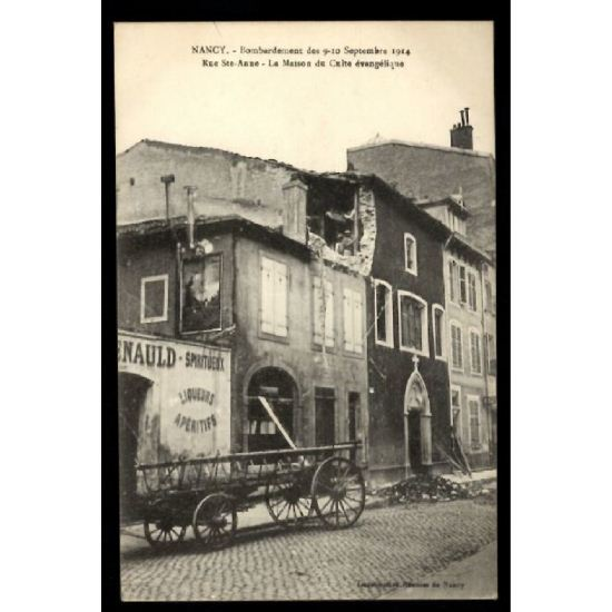 NANCY - Bombardement des 9-10 Septembre 1914 - Rue St Anne - La Maison du Culte Evangélique - Guerre 1914-15