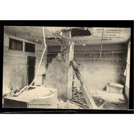NANCY - Bombardement des 9-10 Septembre 1914 - Rue St Nicolas - Fabrique de Chaussures DOERFLINGER