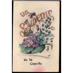 02 -  LA CAPELLE (Aisne) - Un Souvenir de La Capelle