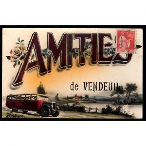 02 - VENDEUIL (Aisne) - Amitiés de Vendeuil