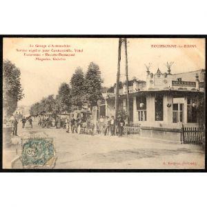 52 - BOURBONNE LES BAINS (Haute Marne) - Le Garage d'Automobiles - Service régulier pour Contrexévile, Vittel - Excursions - Buvette Restaurant