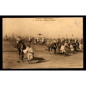 Le MAROC Pittoresque - Le Sultan Précédé de ses Chevaux