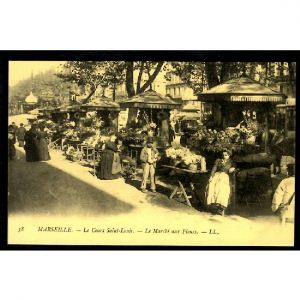 MARSEILLE - Le Cours Saint Louis - Le Marché aux Fleurs - Réédition