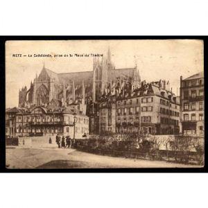 METZ - La Cathédrale, prise de la Place du Théâtre