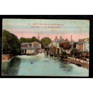 METZ - Vue prise du Pont St Georges