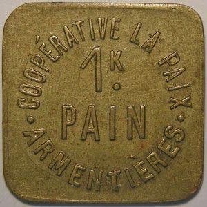 Monnaie de nécessité, Armentières, Coopérative La Paix, 1 Kilo de Pain, TTB, Elie: 10.2