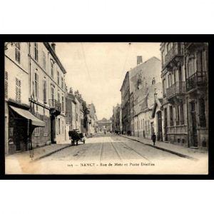 NANCY - Rue de Metz et Porte Désilles