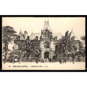 SIDI BEL ABBES - L'Hôtel de Ville