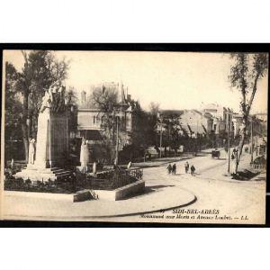SIDI BEL ABBES - Monument aux Morts et Avenue Loubet