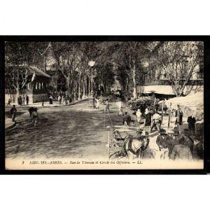 SIDI BEL ABBES - Rue de Tlemcen et Cercle des Officiers