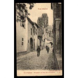 TOUL Illustré - Rue d'Iglemur - Perspective des Tours de la Cathédrale